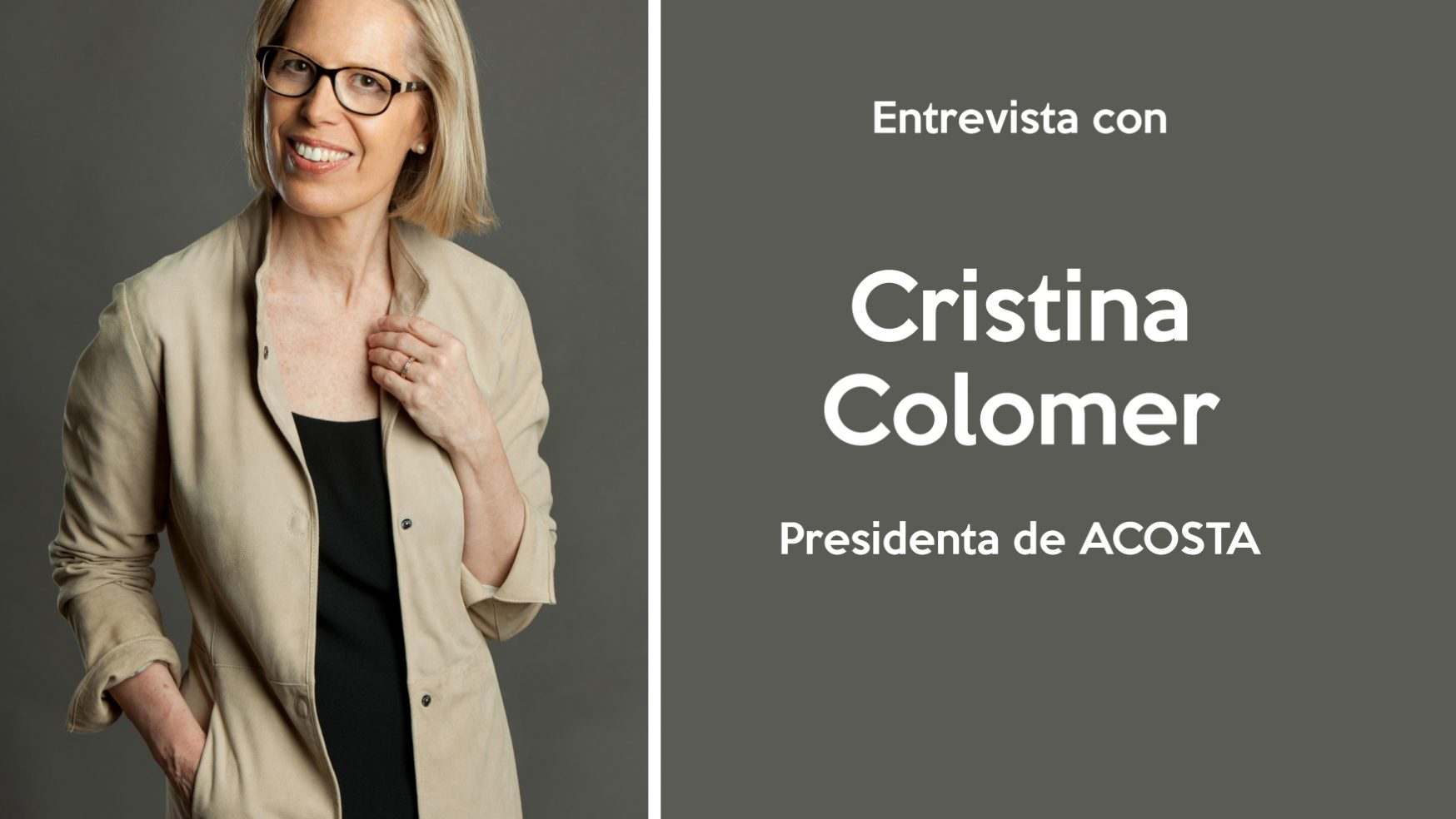 «La mejor Empresa es la Familia» Entrevista a Cristina Colomer, presidenta de ACOSTA