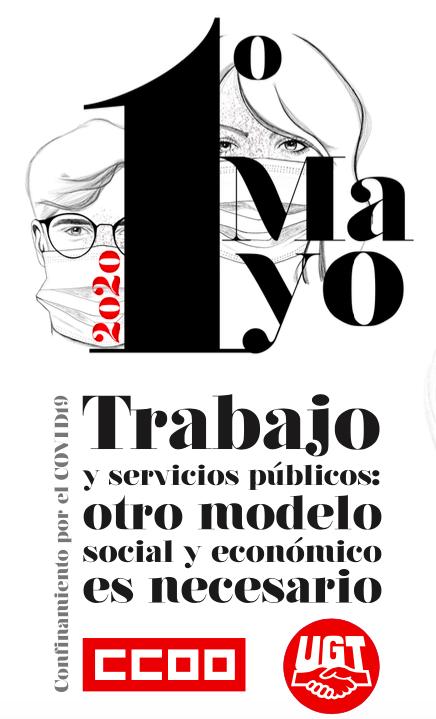 """Imagen del Día del Trabajador en el manifiesto conjunto de UGT y CCOO donde se puede leer el lema """"Trabajo y servicios públicos. Otro modelo social y económico es posible"""""""